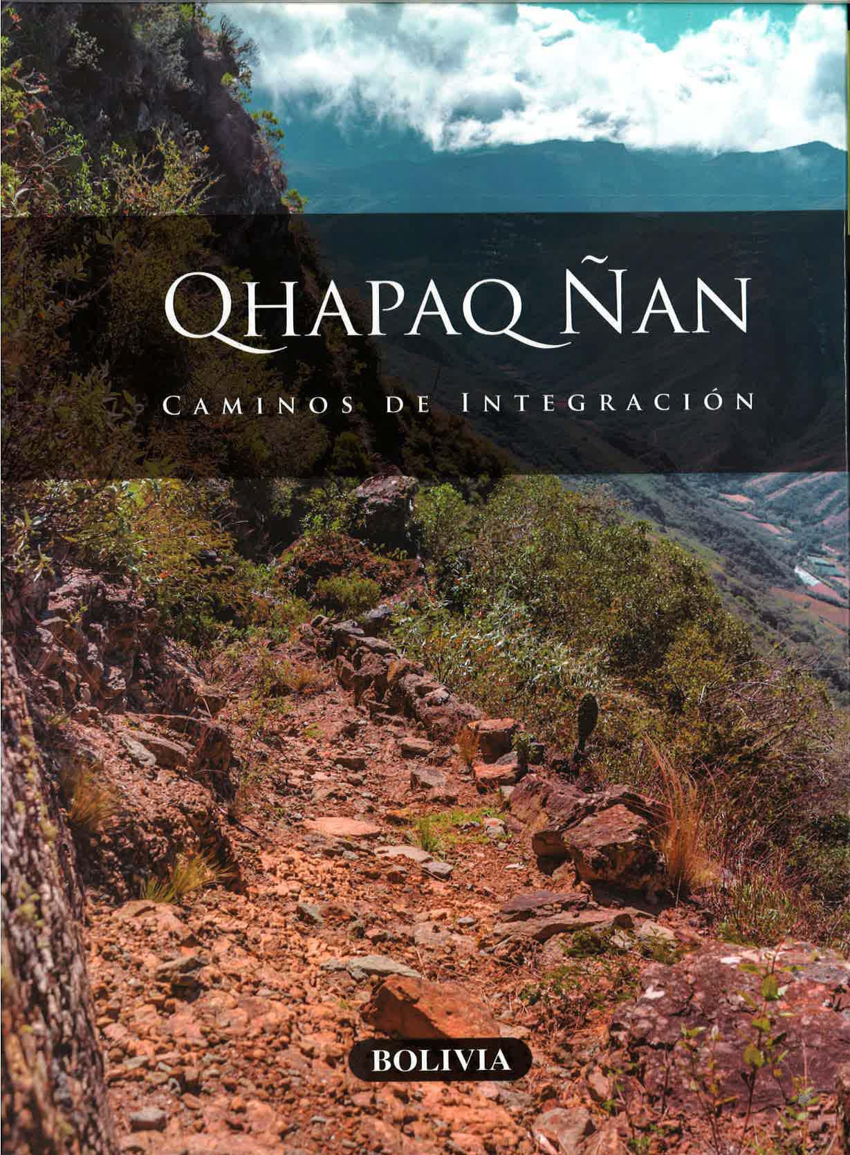 Quapac ñan. Caminos de la integracion